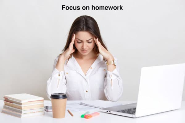 Focus on homework