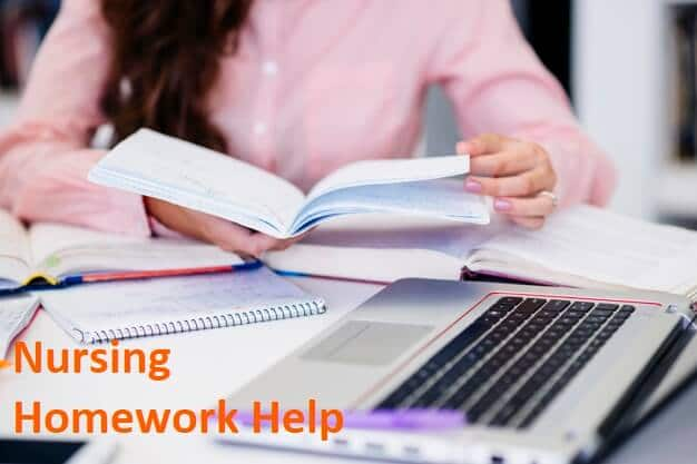 Nursing Homework Help Is for Everyone - Nursing assignment help