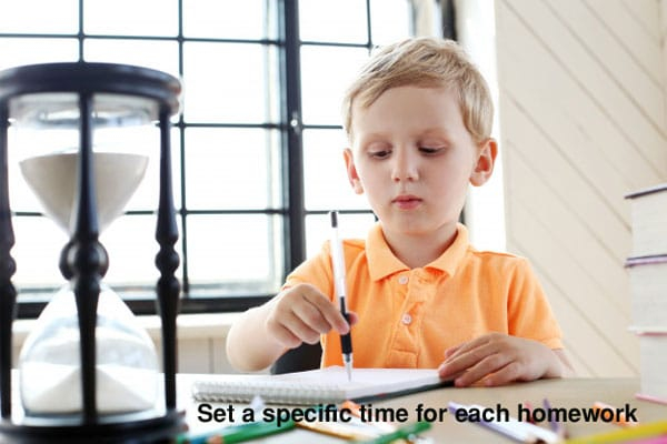 Set a specific time for each homework