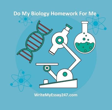 do my biology homework for me