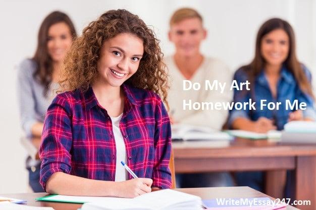 do my art homework writemyessay247.com