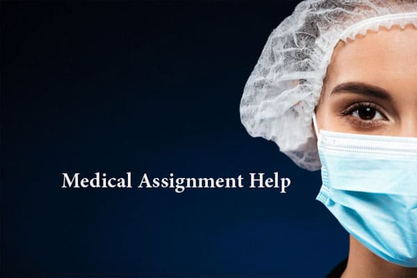 Medical Assignment Help