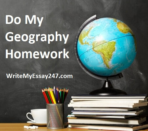 Do My Geography Homework For Me