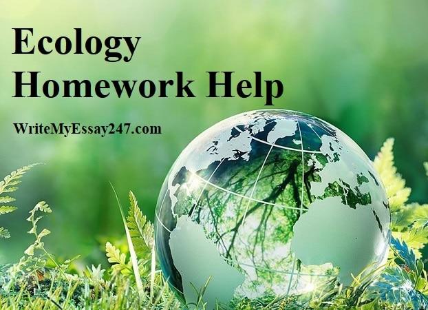 ecology assignment help - online ecology homework help