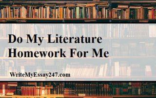 Do My Literature Homework For Me