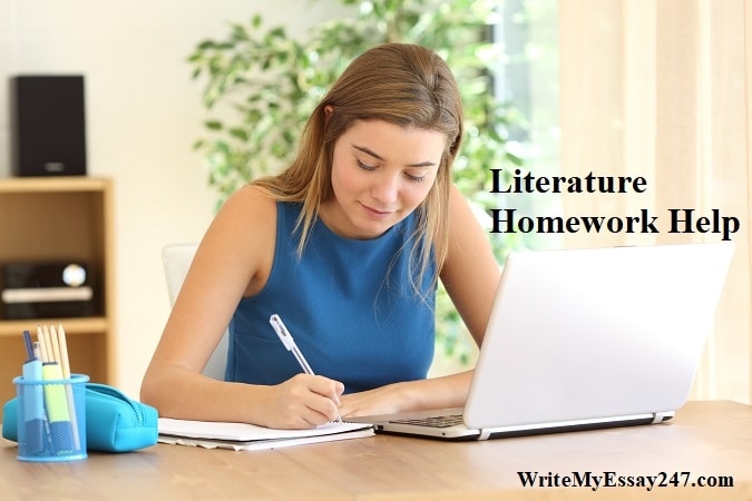 WriteMyEssay247 Literature Homework Help Service