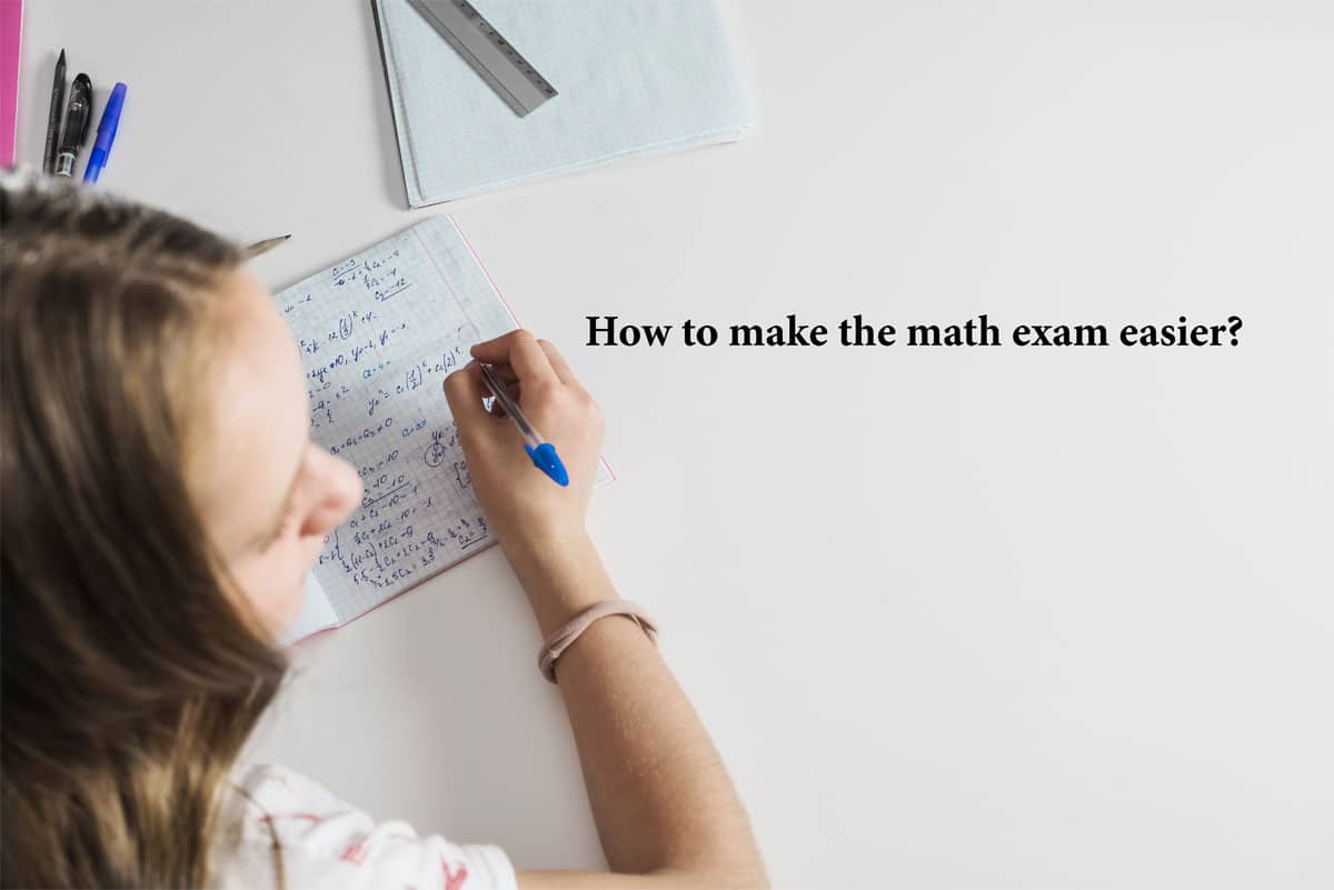 How to make the math exam easier?