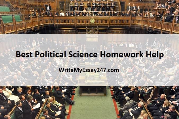 Political Science Homework Help at WriteMyEssay247.com
