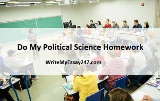 Do My Political Science Homework For Me - Writemyessay247.com