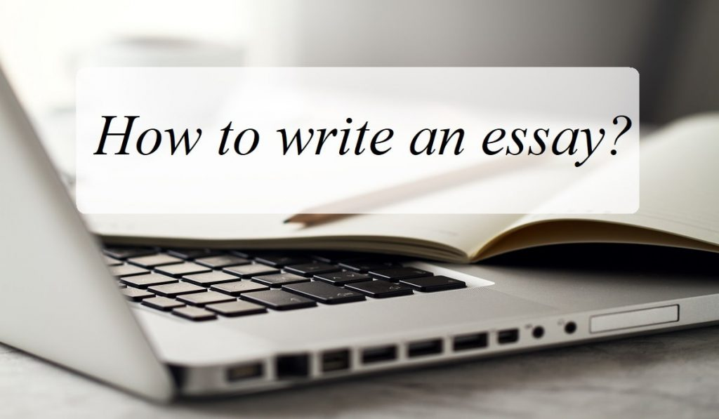 How to write an essay?