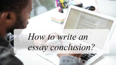 How to write an essay conclusion