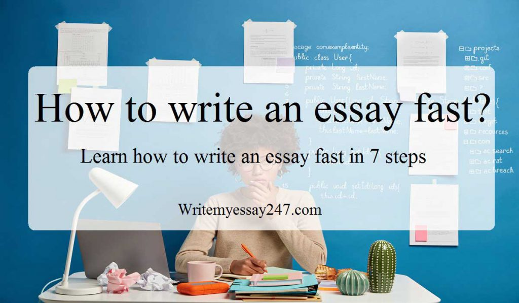 How to write an essay fast?