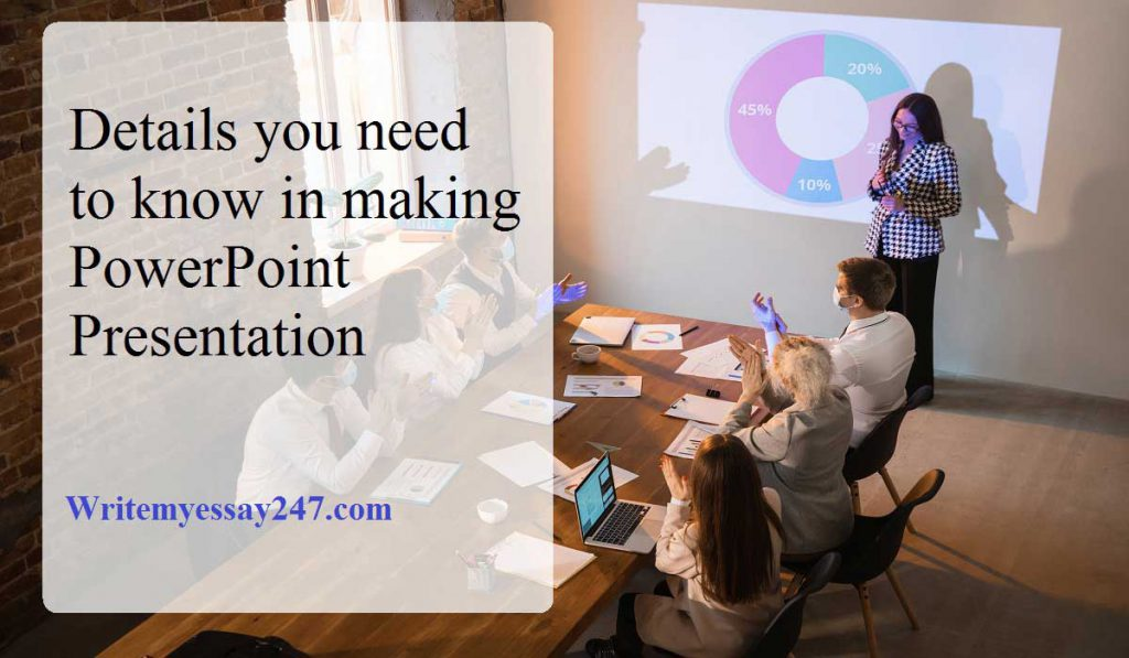 Details you need to know in making PowerPoint Presentation
