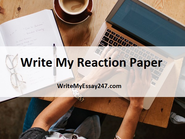 Write my reaction paper for me