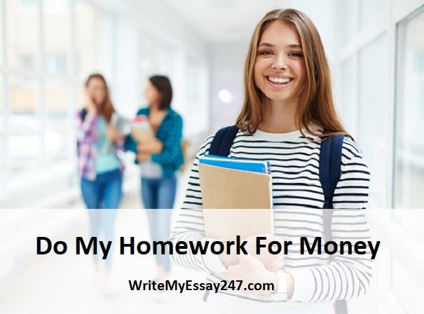 Do my homework for money