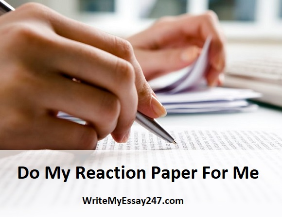 do my reaction paper for me