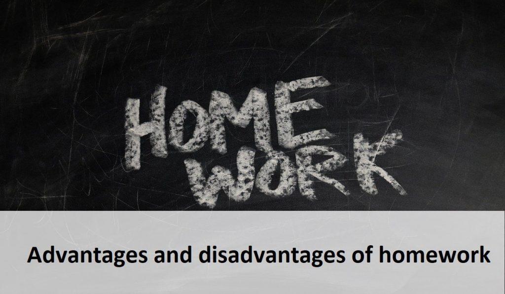 Advantages and disadvantages of homework