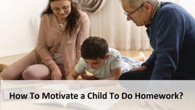 How To Motivate a Child To Do Homework?
