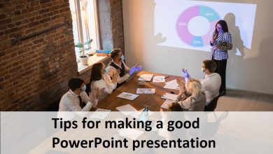 Tips for making a good PowerPoint presentation